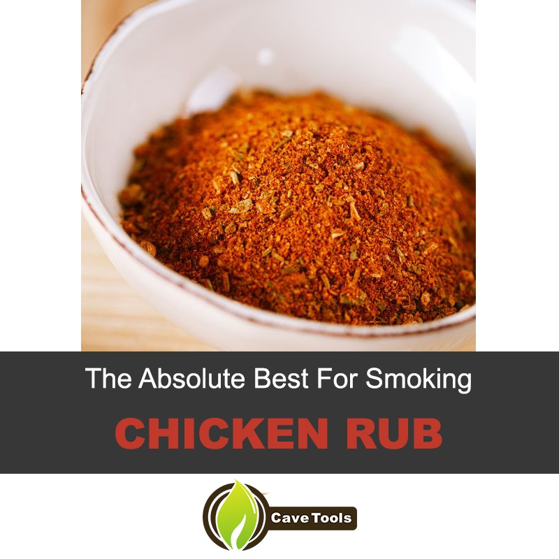 The Absolute Best Chicken Rub For Smoking