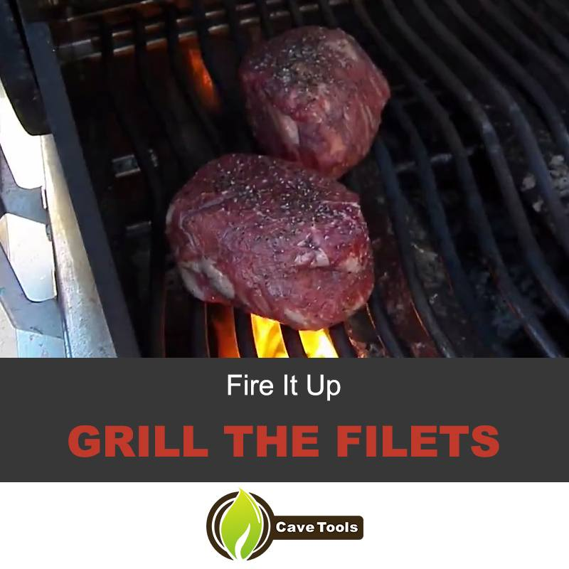 Grill The Filet Mignon