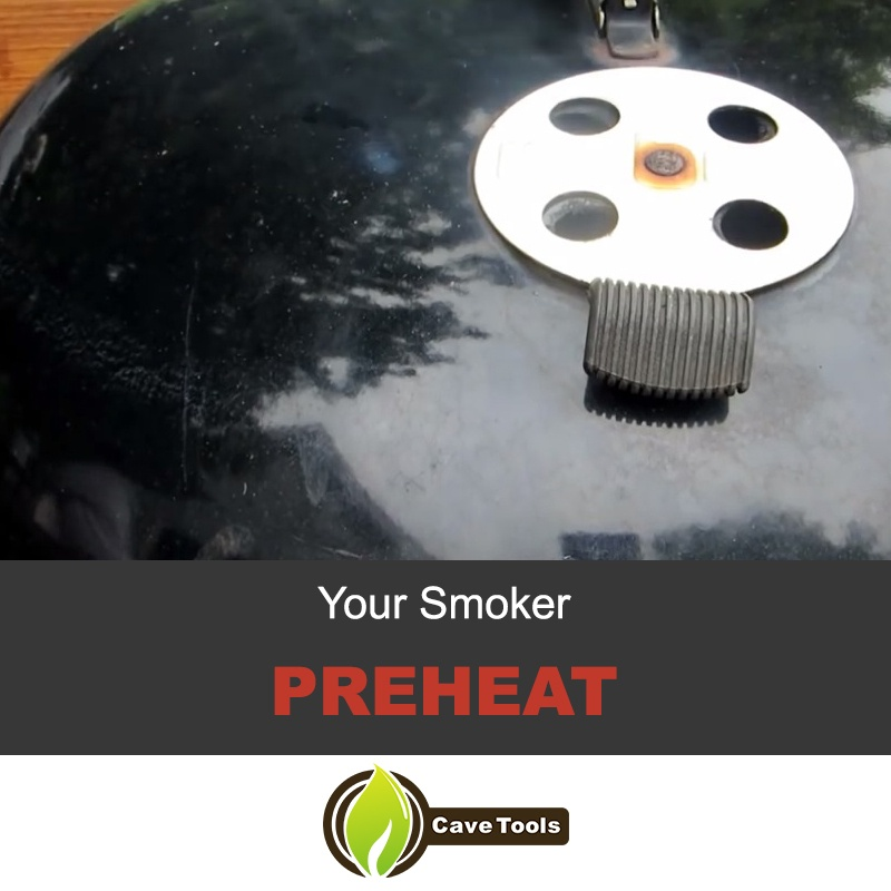 Preheat Your Smoker