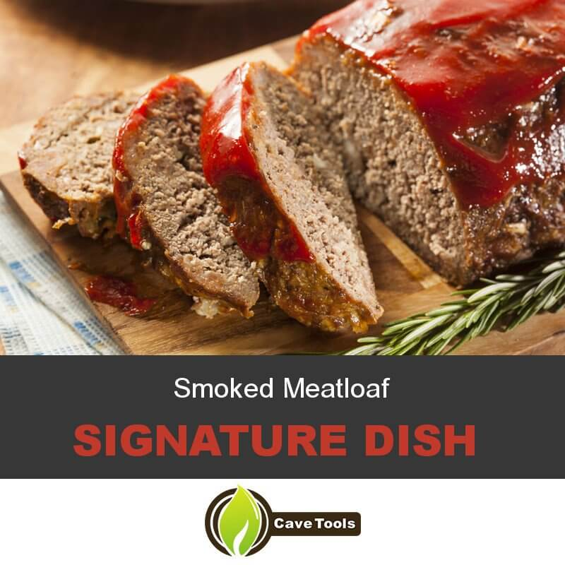 Smoked Meatloaf Signature Dish