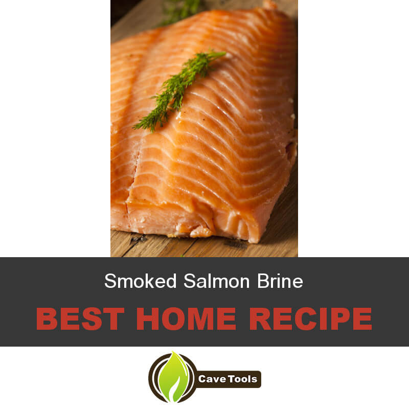 Smoked Salmon Brine Best Home Recipe