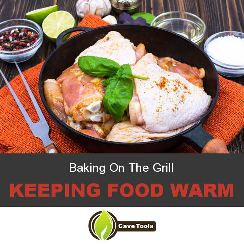 baking-on-the-grill-keeping-food-warm