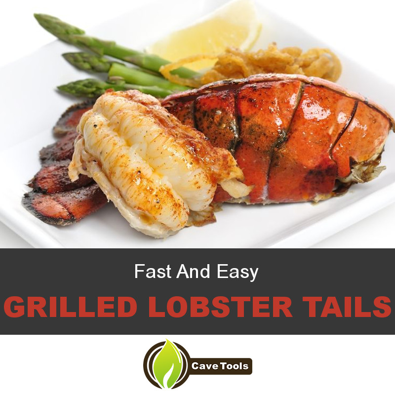 Fast And Easy Grilled Lobster Tails