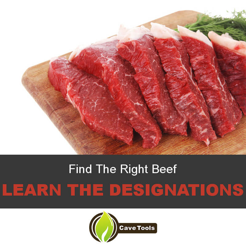 Find The Right Beef Learn the designations