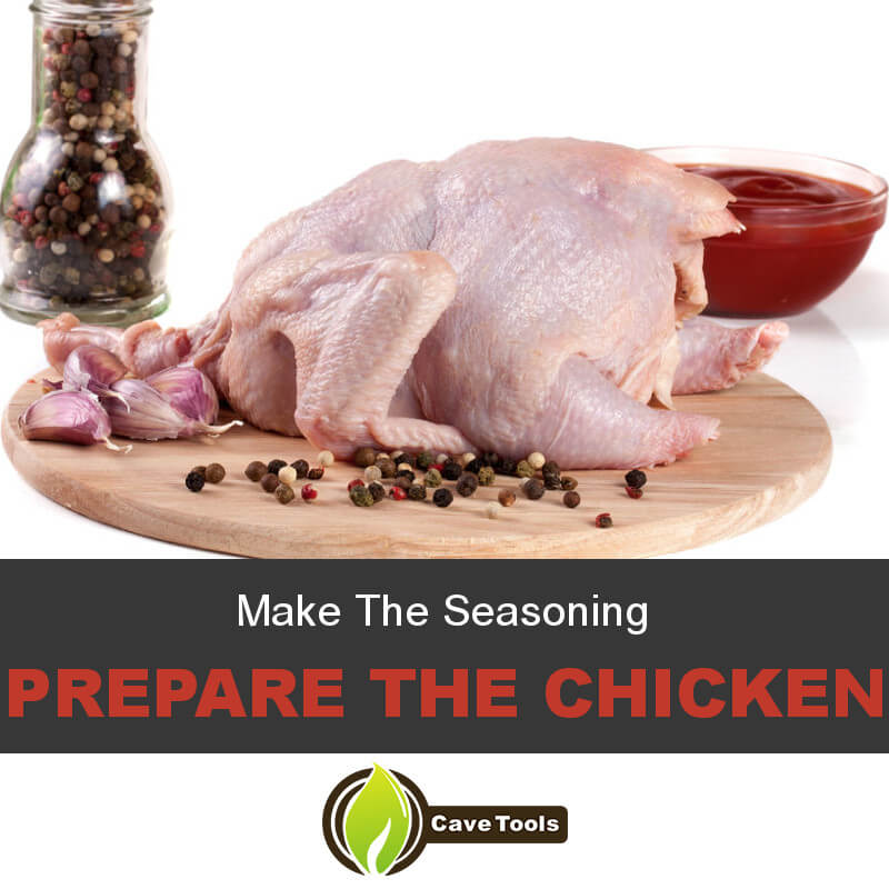 Make The Seasoning Prepare The Chicken