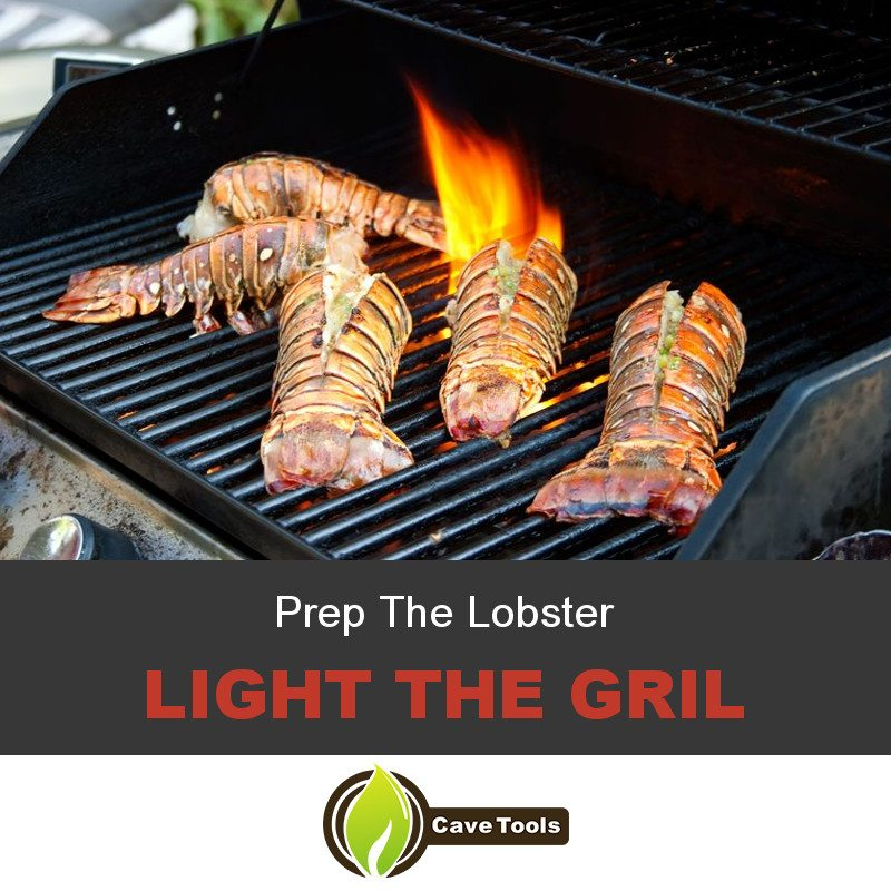 Prep The Lobster Light The Grill