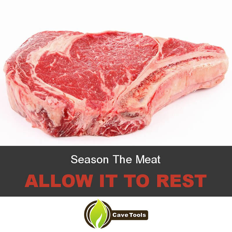 Season The Meat Allow It To Rest