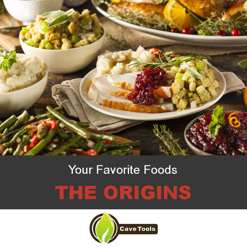 Your Favorite Foods The Origins