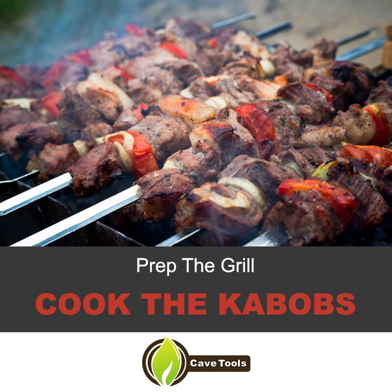 Prep The Grill Cook The Kabobs