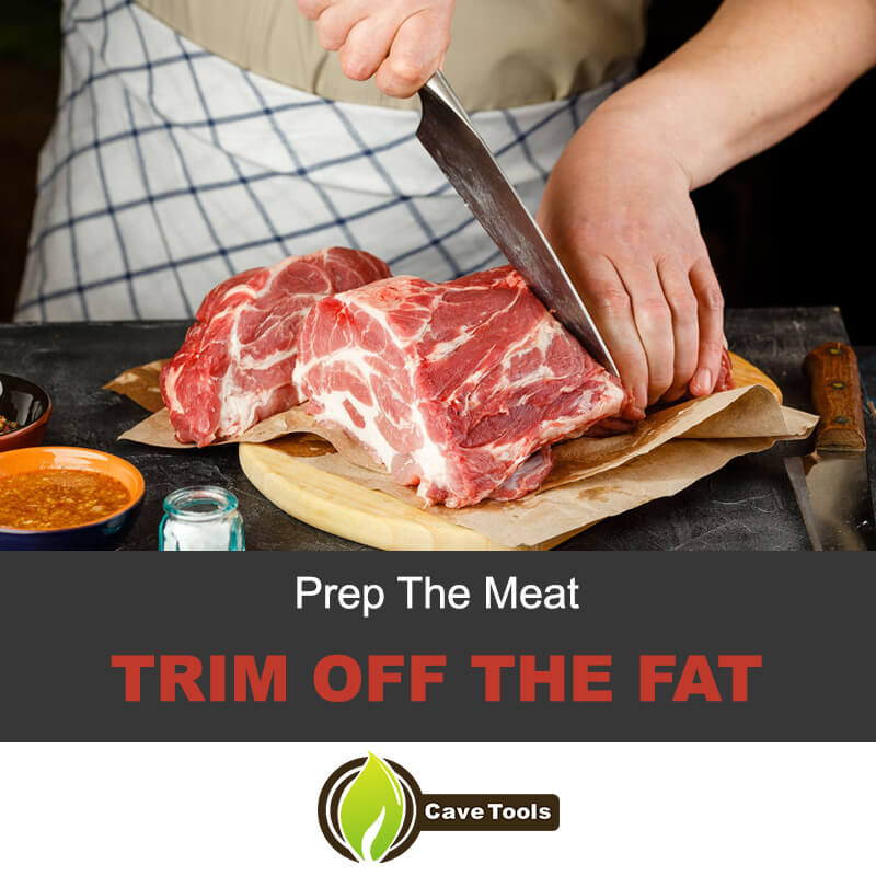 Prep The Meat Trim Off The Fat
