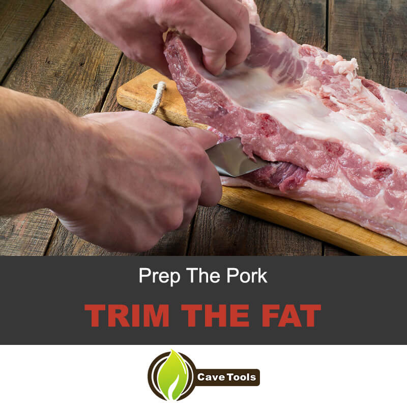 Prep The Pork Trim The Fat