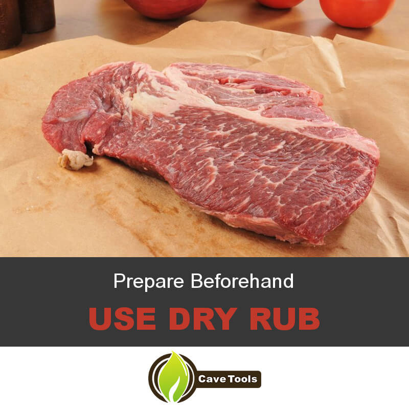Prepare Beforehand Use Dry Rub
