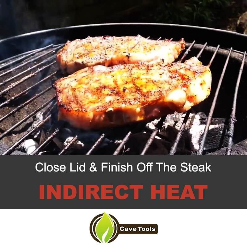 Close Lid &  Finish off The Steak Indirect Heat