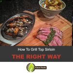 how to grill top sirloin