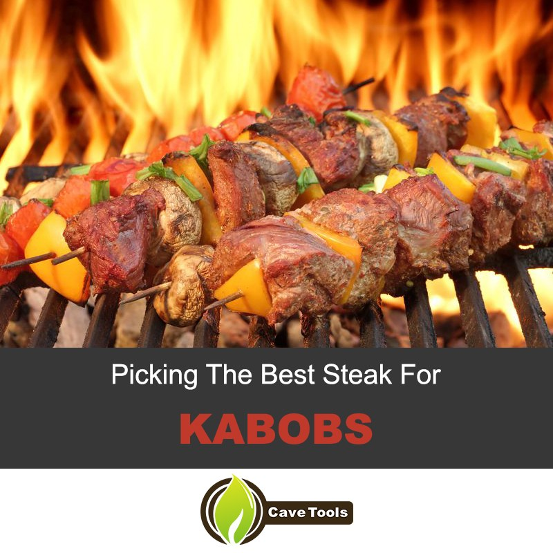 Picking The Best Steak For Kabobs