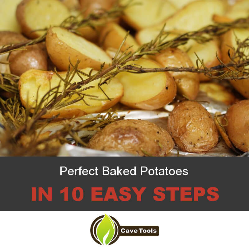 Perfect Baked Potatoes In 10 Easy Steps