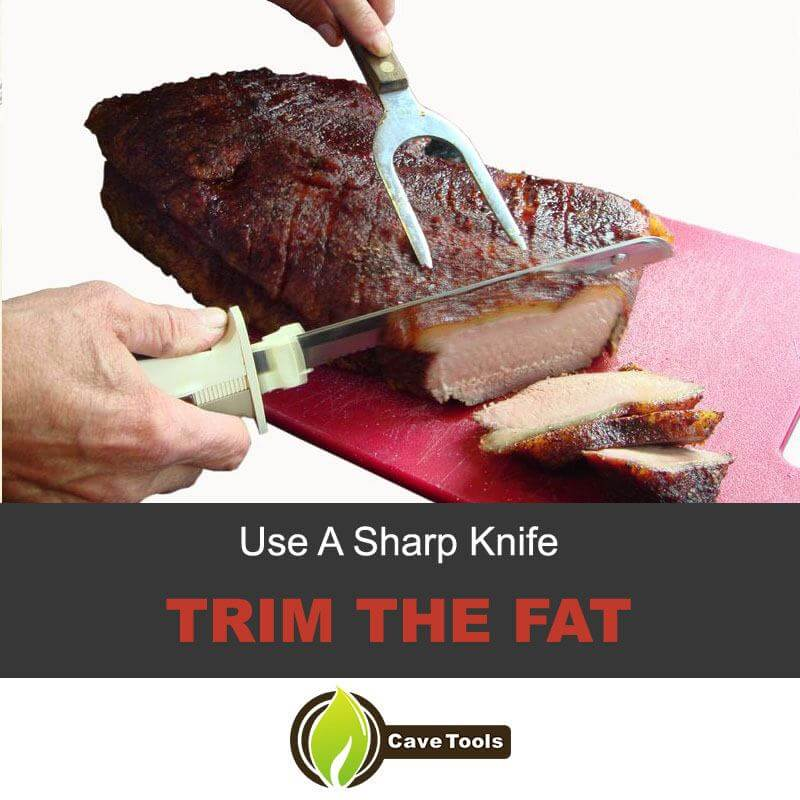Use A Sharp Knife Trim The Fat