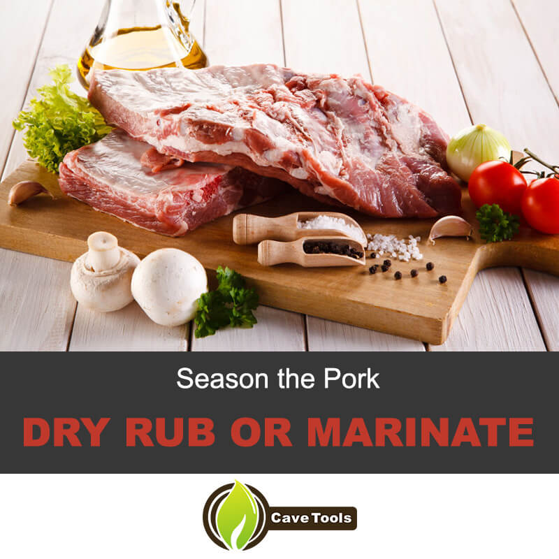 Season The Pork Dry Rub Or Marinate