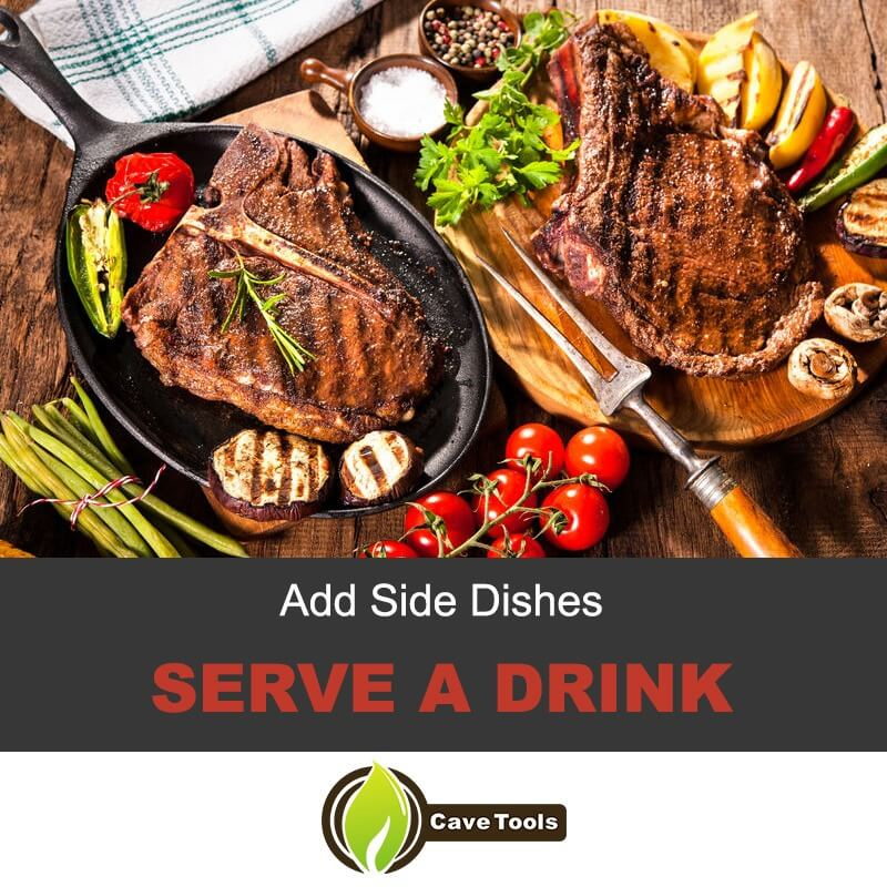 Add Side Dishes Serve A Drink