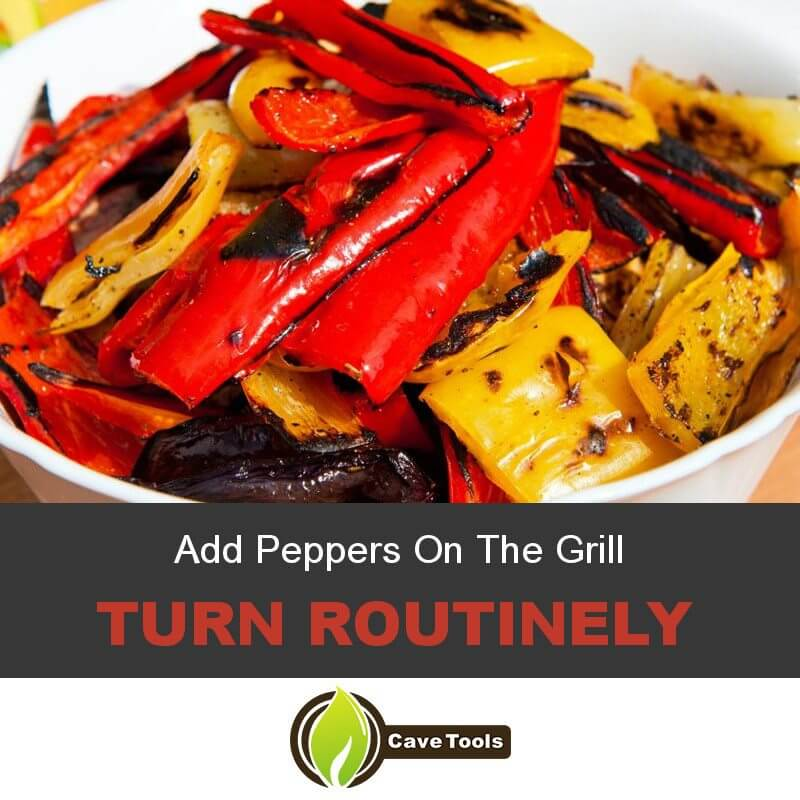 Add Peppers On The Grill Turn Routinely