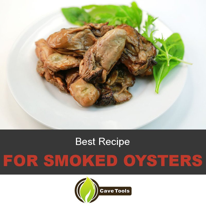 Best Recipe For Smoked Oysters