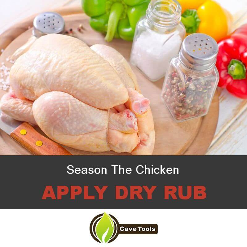 Season The Chicken Apply Dry Rub