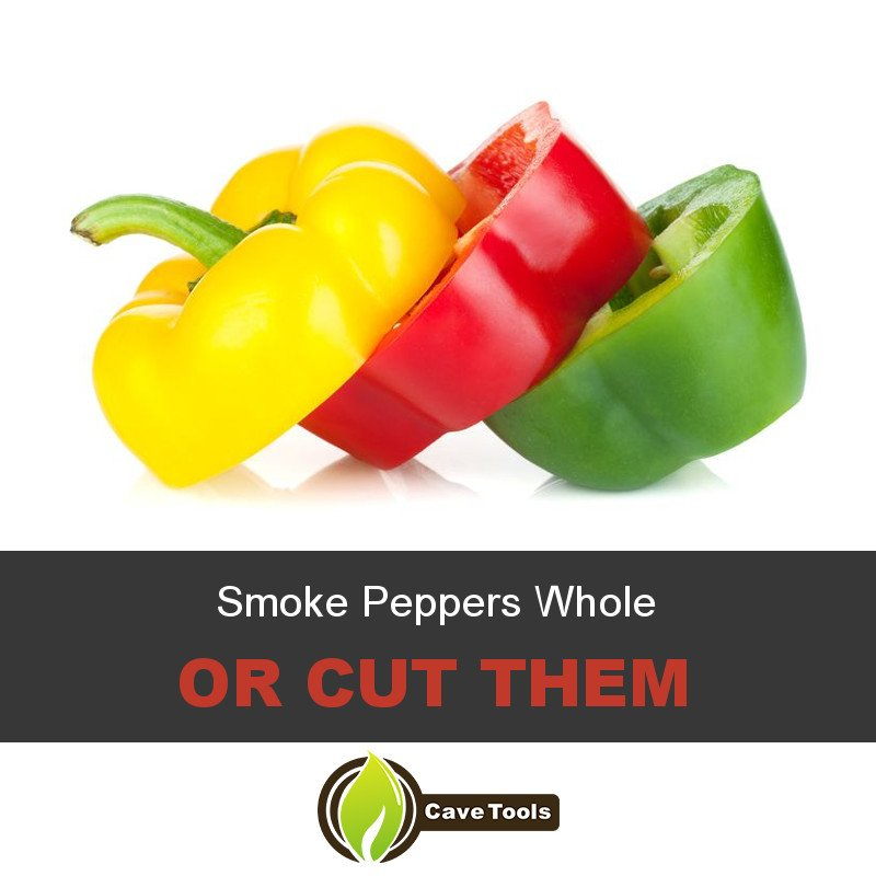 Smoke Peppers Whole Or Cut Them
