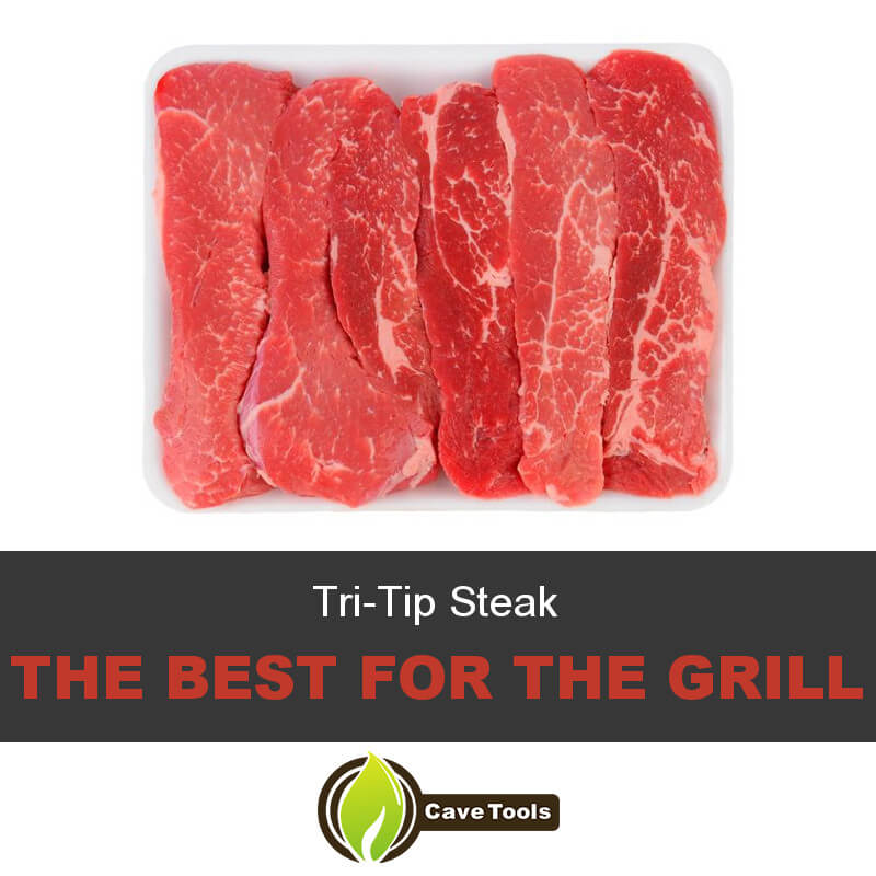 Tri-Tip Steak The Best For The Grill