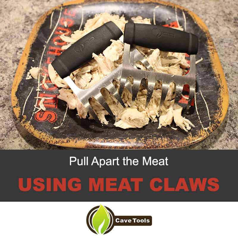 Pull Apart The Meat using Meat Claws