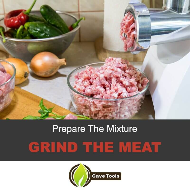Prepare The Mixture Grind The Meat