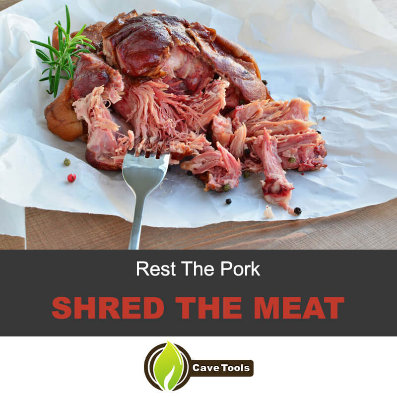 Rest The Pork Shred The Meat