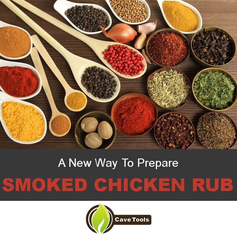 A New Way To Prepare Smoked Chicken Rub