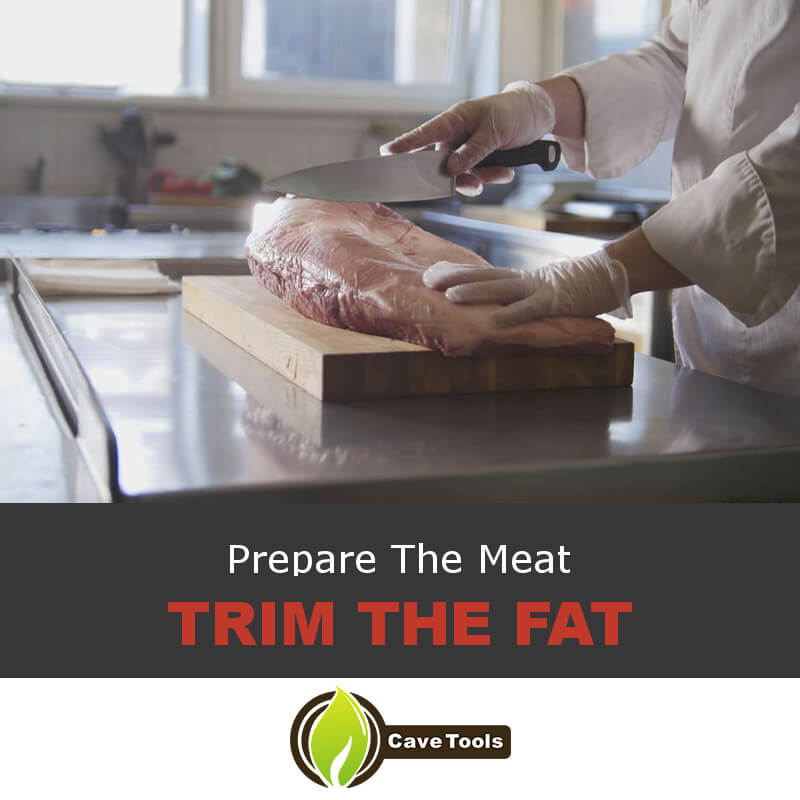 Prepare The Meat Trim The Fat