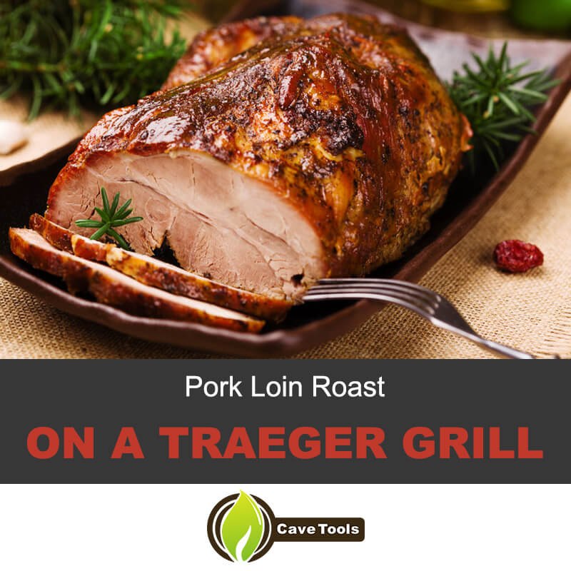 Pork loin roast on a trager grill