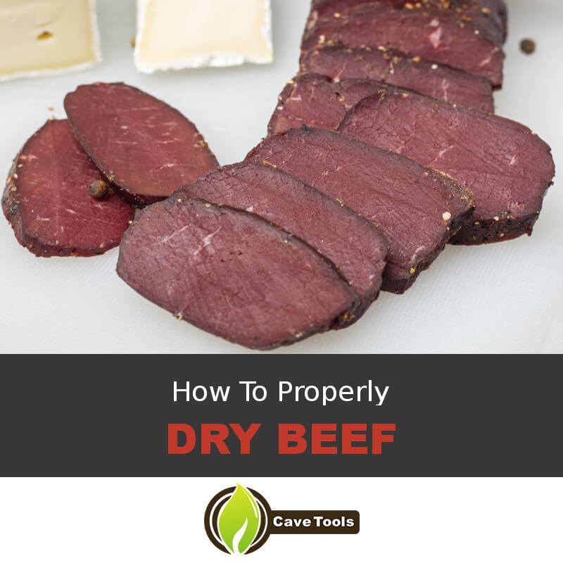 How To Properly Dry Beef