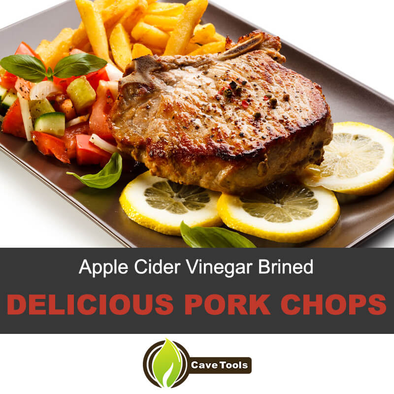 Apple Cider vinegar brined delicious pork chops