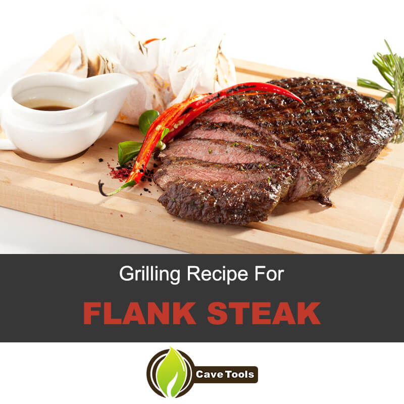 Grilling recipe for flank steak