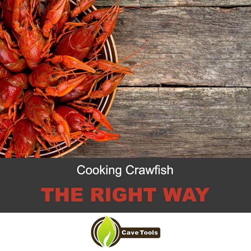 Cooking crawfish the right way