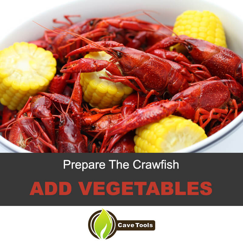 Prepare the crawfish and add vegetables