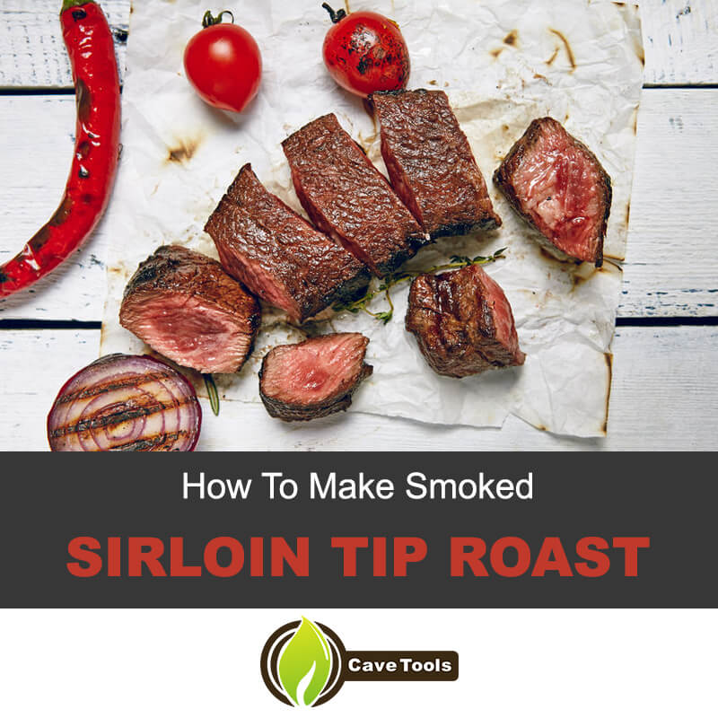 How to make smoked sirloin tip roast