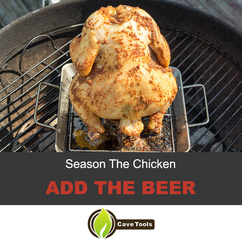 Season the chicken and add the beer