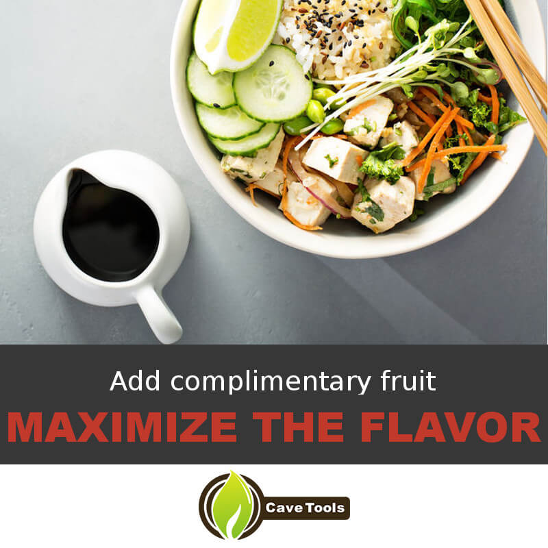 Add complimentary fruit Maximize the flavor