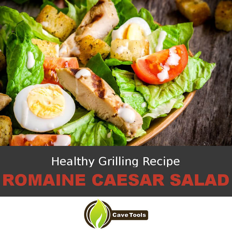 Healthy Grilling Recipe Romaine Caesar Salad