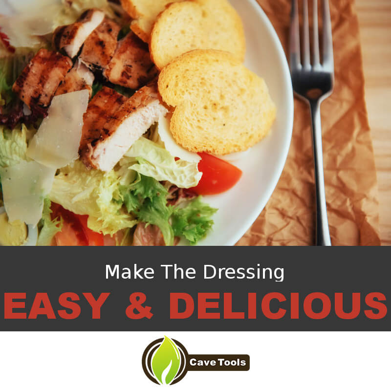 Make The Dressing Easy & Delicious