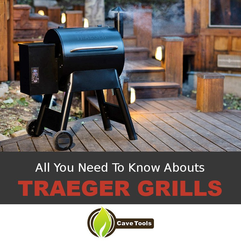 All You Need To Know About Traeger Grills