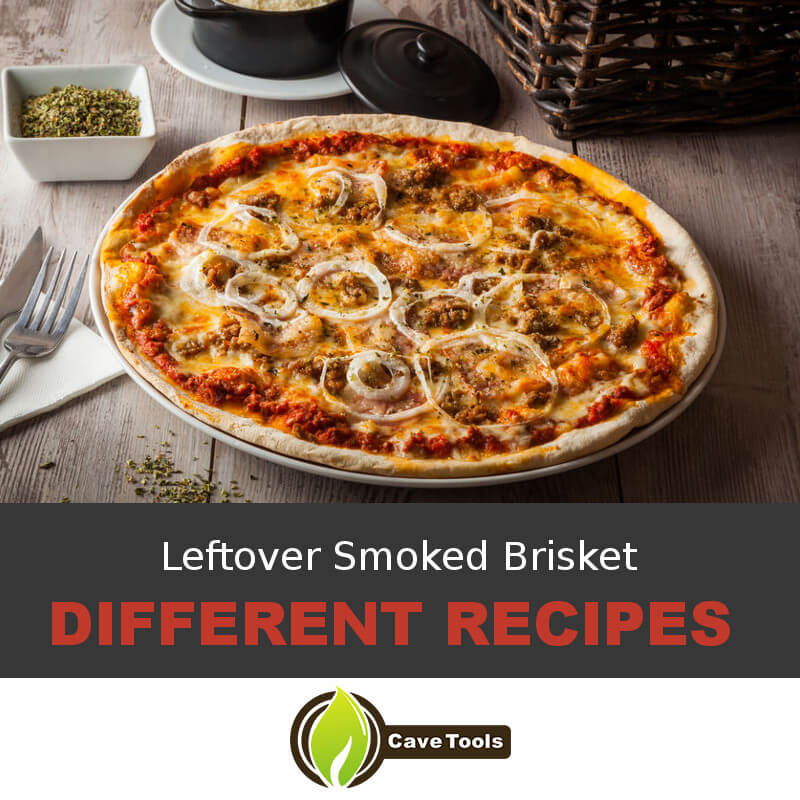 Leftover Smoked Brisket Different Recipes