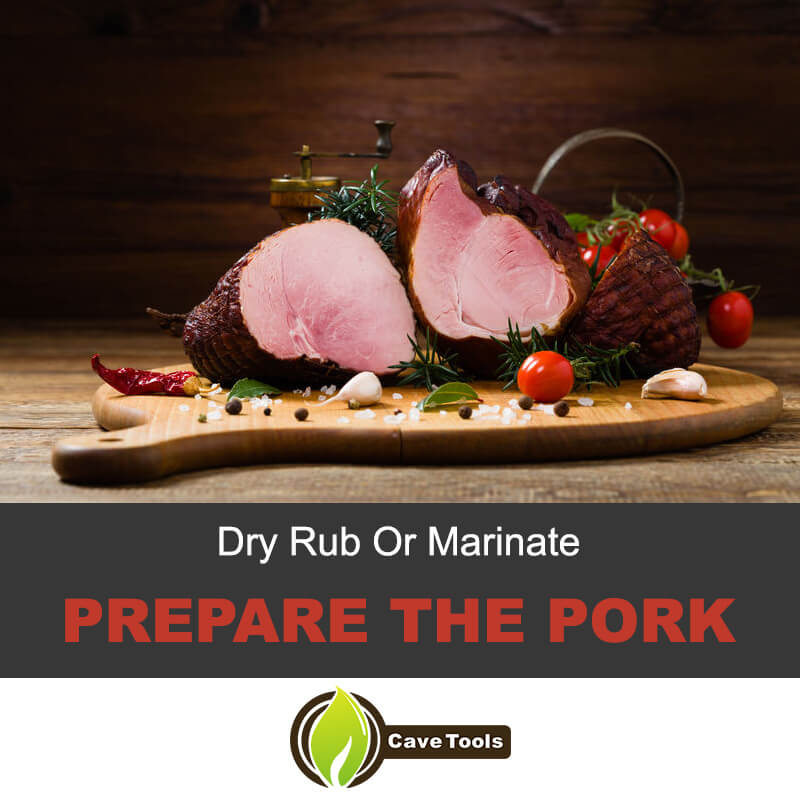 Use dry rub or marinate the pork loin
