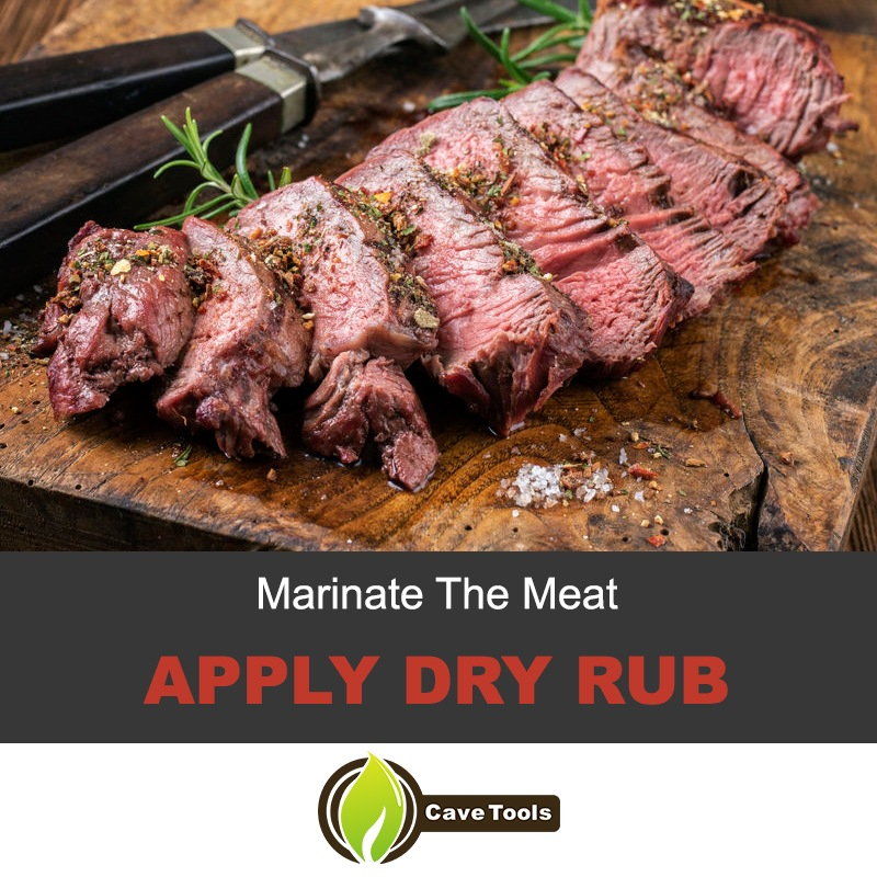 Marinate the steak and apply dry rub
