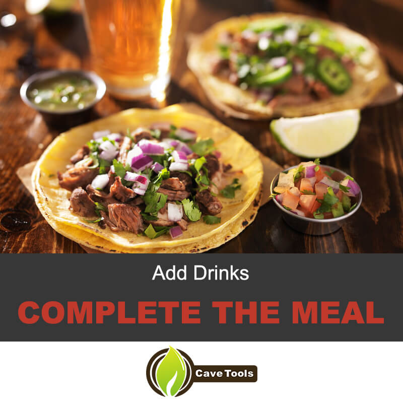 Add drinks to your beef tacos
