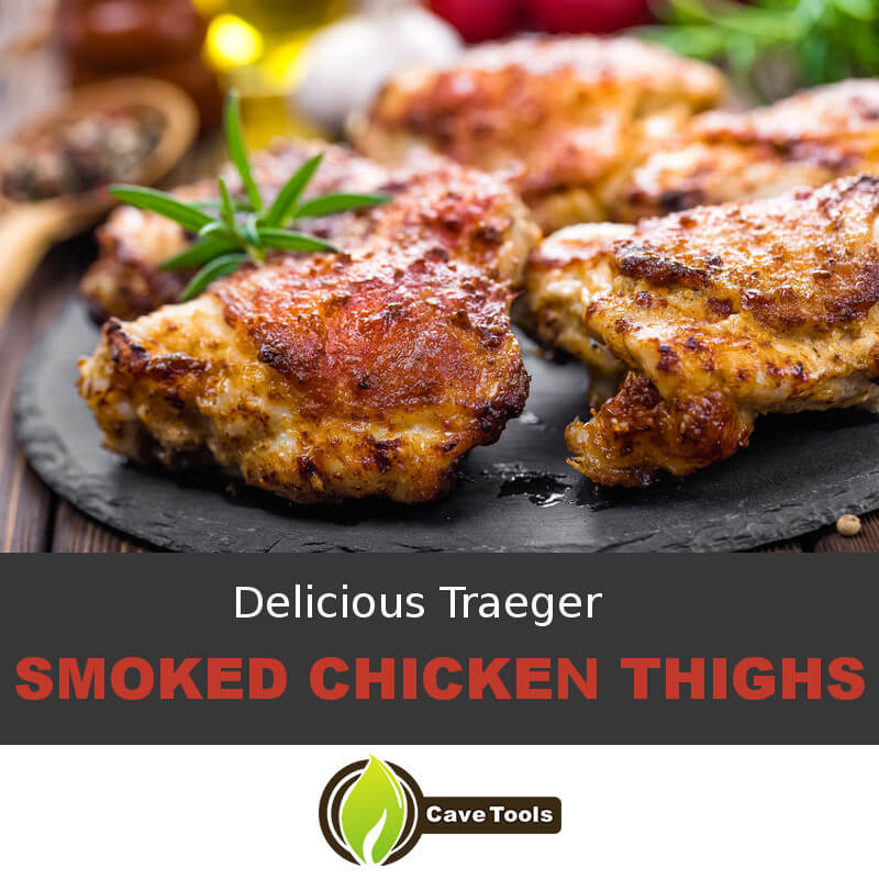 Delicious Traeger Smoked Chicken Thighs